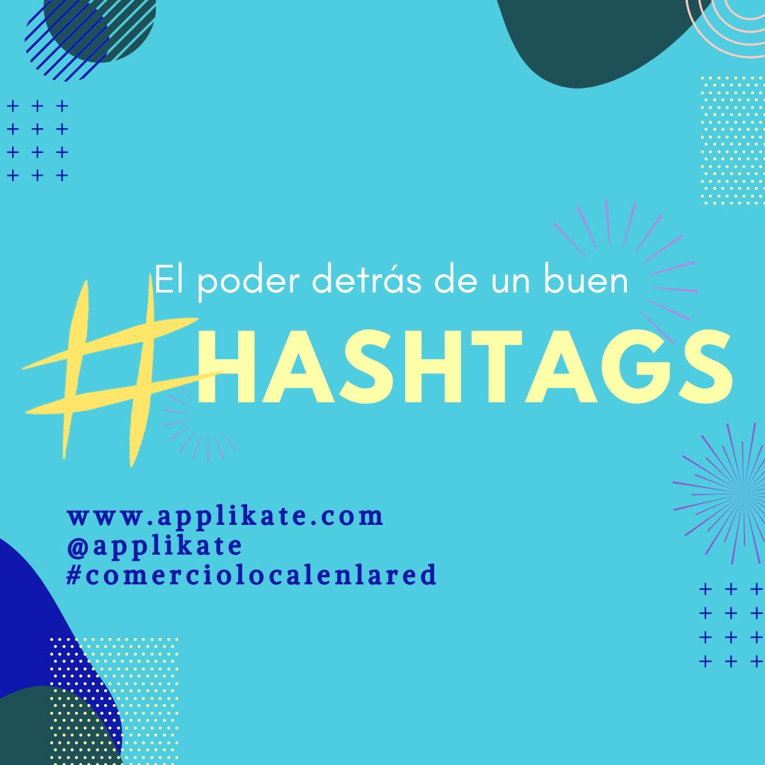 Applikate el poder de los hashtags